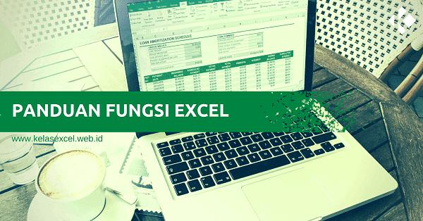 Fungsi Microsoft Excel Lengkap dan Kegunaannya