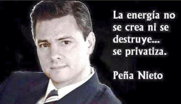 EPN privatizó el petróleo para entregárselo a Salinas de Gortari.