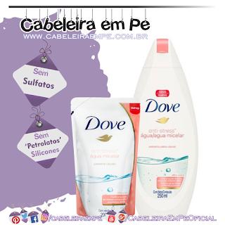 Sabonete Líquido Micelar Antistress - Dove (Sem Sulfatos, Sem Petrolatos e Sem Silicones) - Low Poo