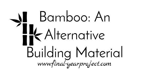 Bamboo Alternative Building Material