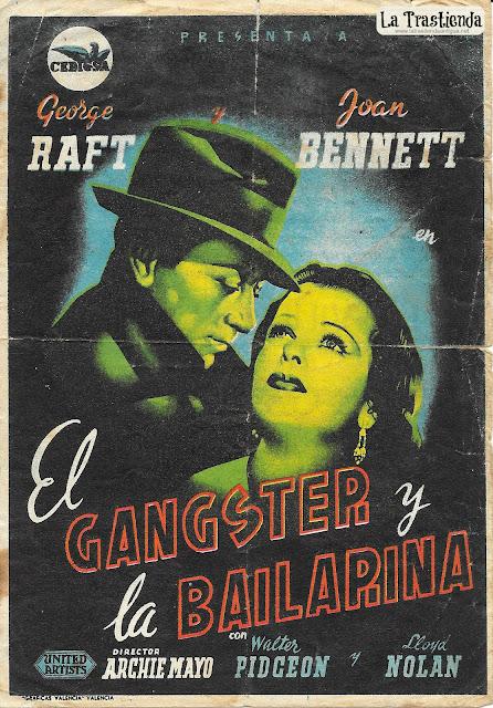 El Gangster y la Bailarina - Programa de Cine - George Raft - Joan Bennett