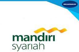 Rekrutmen Lowongan Bank Syariah Mandiri