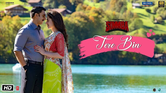 Tere Bin Lyrics | Simmba | Rahat Fateh Ali Khan | Asees Kaur | Tanishk Bagchi