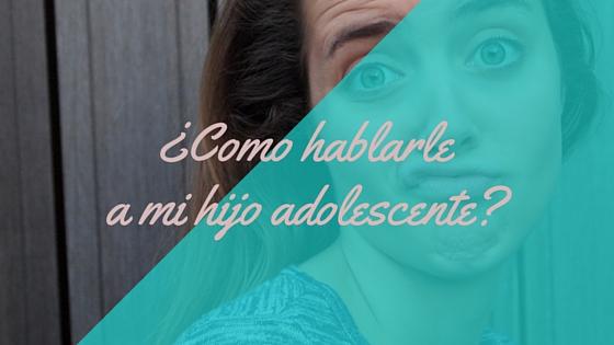 PSICOLOGIA-CONSEJOS-COMUNICACION-ADOLESCENTES