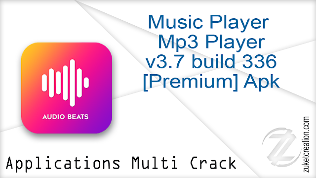 Music Player – Mp3 Player v3.7 build 336 [Premium] Apk