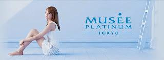 BE NUFFNANG KE-10 : MUSEE PLATINUM TOKYO