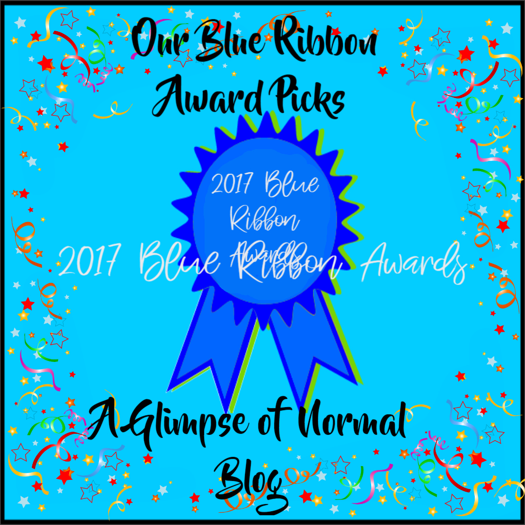 A Glimpse Of Normal Our Blue Ribbon Award Picks