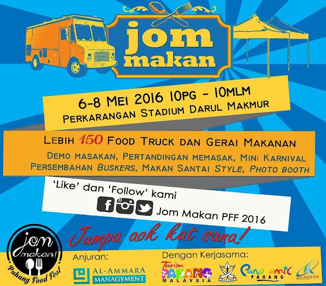Jom Makan Pahang Food Fest 2016