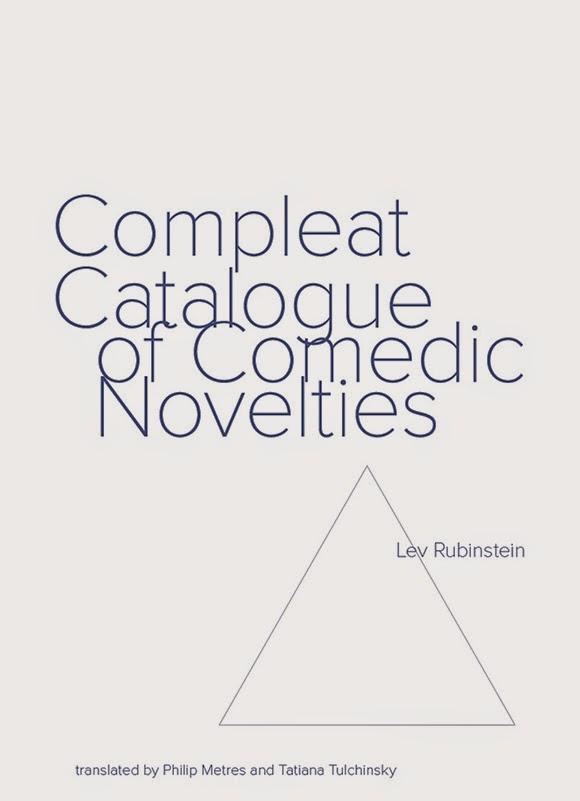 Compleat Catalogue of Comedic Novelties: Selected Poems of Lev Rubinstein