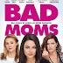 [CONCOURS] : Gagnez vos places pour aller voir Bad Moms !