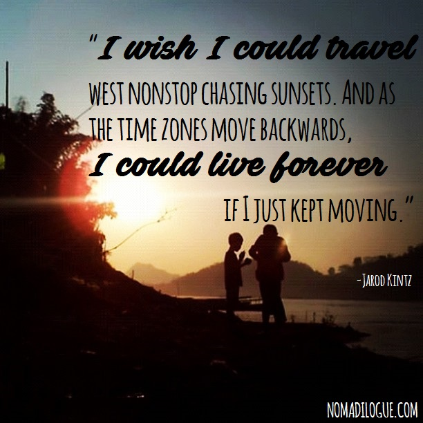 Explore The World Quotes Classy Travel Quote Of The Day 1 I Wish I Could  Nomadic Travelogue