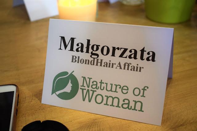 NATURE OF WOMAN - RELACJA ZE SPOTKANIA BLOGEREK KOCHAJĄCYCH NATURALNĄ PIELĘGNACJĘ