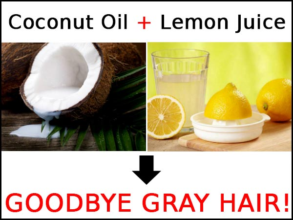 Coconut Oil And Lemon Juice For Gray Hair