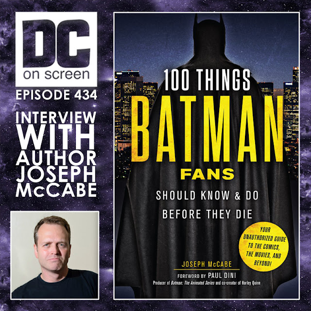 joseph mccabe 100 thing batman fans show know and do before they die