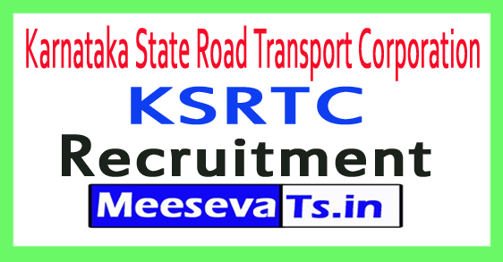 Karnataka State Road Transport Corporation KSRTC Recruitment