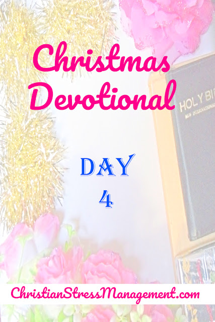 Christmas Devotional Day 4