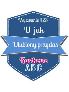 https://kartkoweabc.blogspot.com/2016/11/wyzwanie-23-u-jak-ulubiony.html