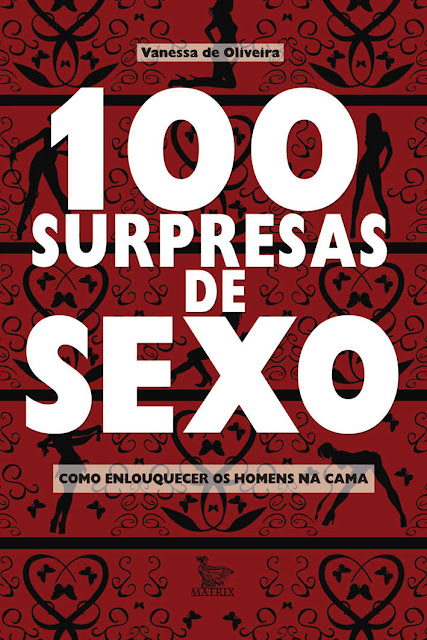 100 Surpresas de Sexo Vanessa Oliveira