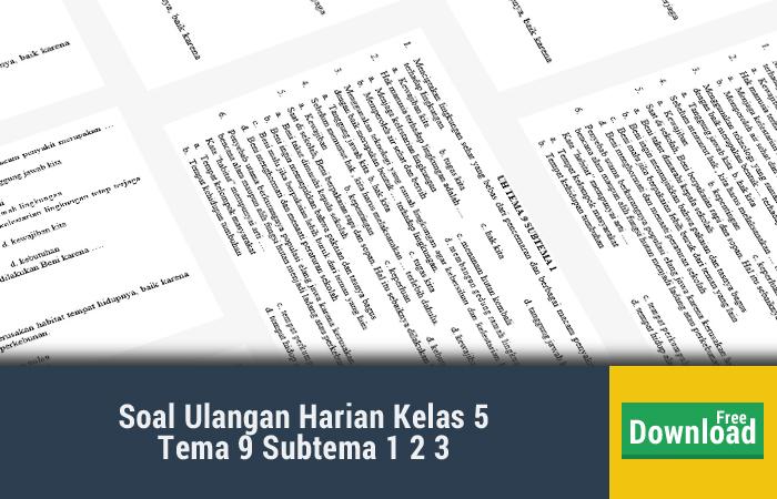 Soal Ulangan Harian Kelas 5 Tema 9 Subtema 1 2 3