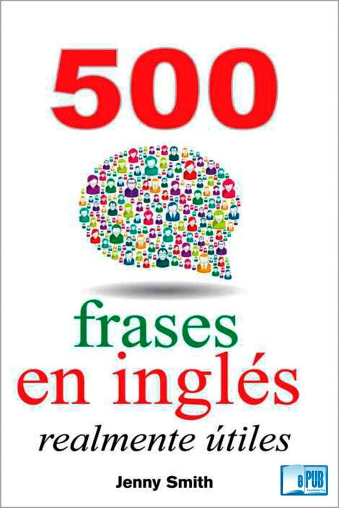500 frases en inglés realmente útiles – Jenny Smith