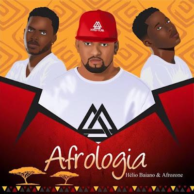 Dj Helio Baiano & AfroZone - Afrologia...