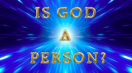 IS GOD A PERSON?