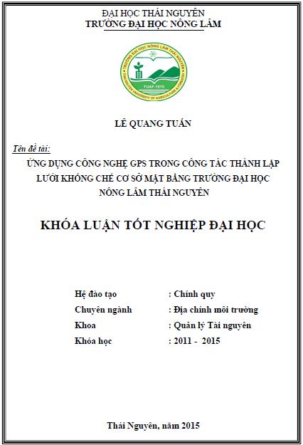 Ứng dụng công nghệ GPS trong công tác thành lập lưới khống chế cơ sở mặt bằng trường Đại học Nông Lâm Thái Nguyên