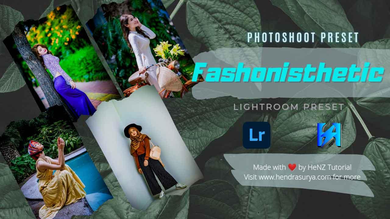 Fashionisthetic - Lightroom Preset
