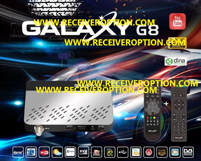 GALAXY G8 HD RECEIVER POWERVU KEY SOFTWARE NEW UPDATE