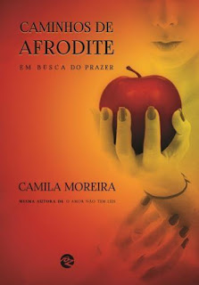 Caminhos de Afrodite - Camila Moreira Resenha