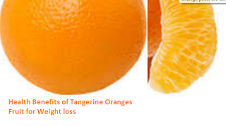 Health Benefits of Tangerine Oranges - Weight loss