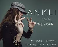 Concierto de Ankli en Moby dick club