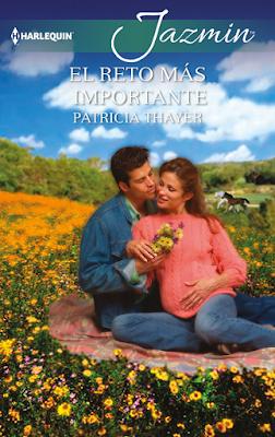 Patricia Thayer - El Reto Más Importante