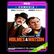 Holmes & Watson (2018) WEB-DL 720p Audio Dual Latino-Ingles