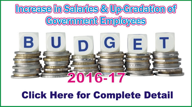 Increase in Salaries & Up-Gradation of Government Employees
