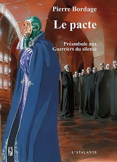 Le pacte - Les guerriers du silence, T00 de Pierre Bordage