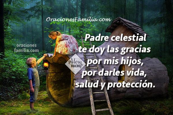 Oración para que Dios bendiga a mis hijos, frases cristianas con oraciones por hijos, plegaria por Mery Bracho.