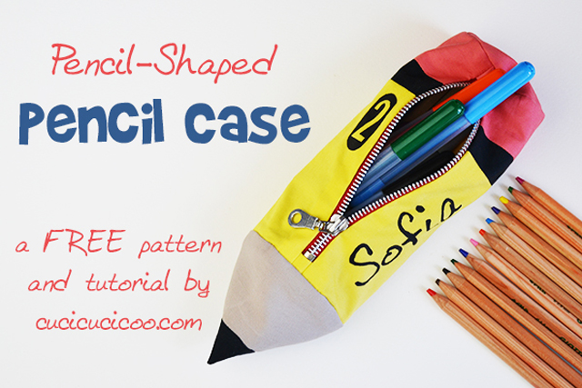 Make a pencil case in the shape of a pencil. Tutorial by cucicucicoo