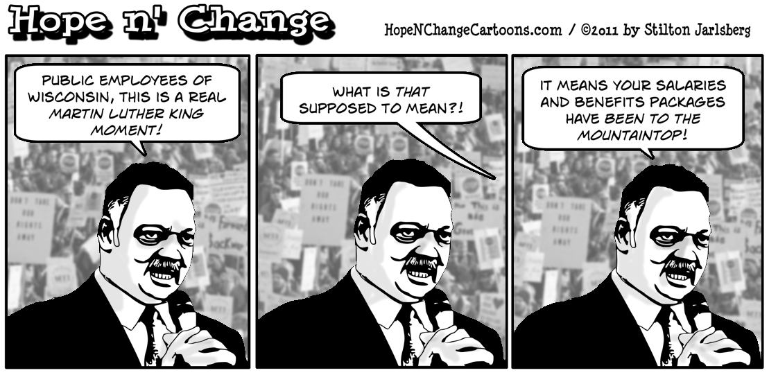 Jesse Jackson involves himself in the union riots in Wisconsin, claiming its a Martin Luther King moment because he thinks everything is, hope n' change, hopenchange, hope and change, stilton jarlsberg
