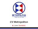 Lowongan Kerja CV Metropolitan Pekanbaru Januari 2020