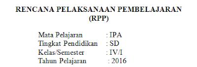 Contoh Rencana Pelaksanaan Pembelajaran (RPP) Tematik : Ilmu Pengetahuan Alam