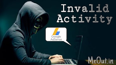 Google adsense me Invalid activity hone par kya kare