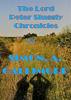 The Lord Peter Sluggly Chronicles book promotion Simon. A. Gallimore