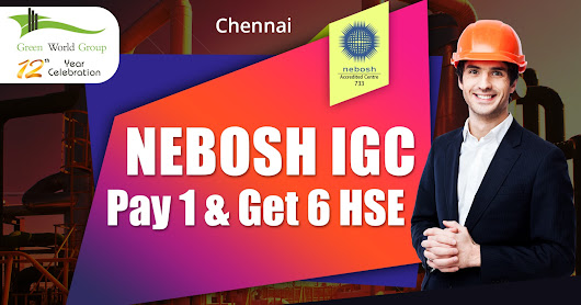 Join Best Nebosh Course in Chennai with Free 6 Intnl certification