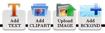Add Text, Add Clip Art, Upload Image and Add Backgrounds