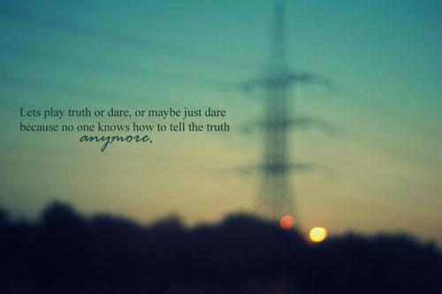 Truth Or Dare Artinya