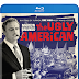 The Ugly American Pre-Orders Available Now! Releasing on Blu-Ray 8/13