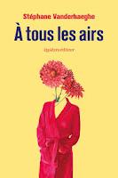Stéphane Vanderhaeghe A tous les airs (Ritournelle) Ed. Quidam