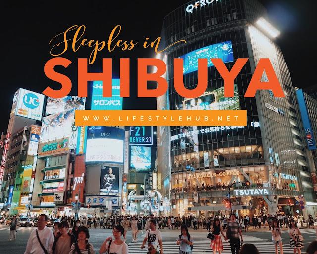 Sleepless in Shibuya