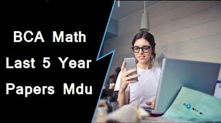 Mdu BCA 2nd Sem Math Question Papers (Last 5 Years) Download